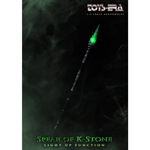 Spear Of K-Stone (Glow In The Dark Version)
